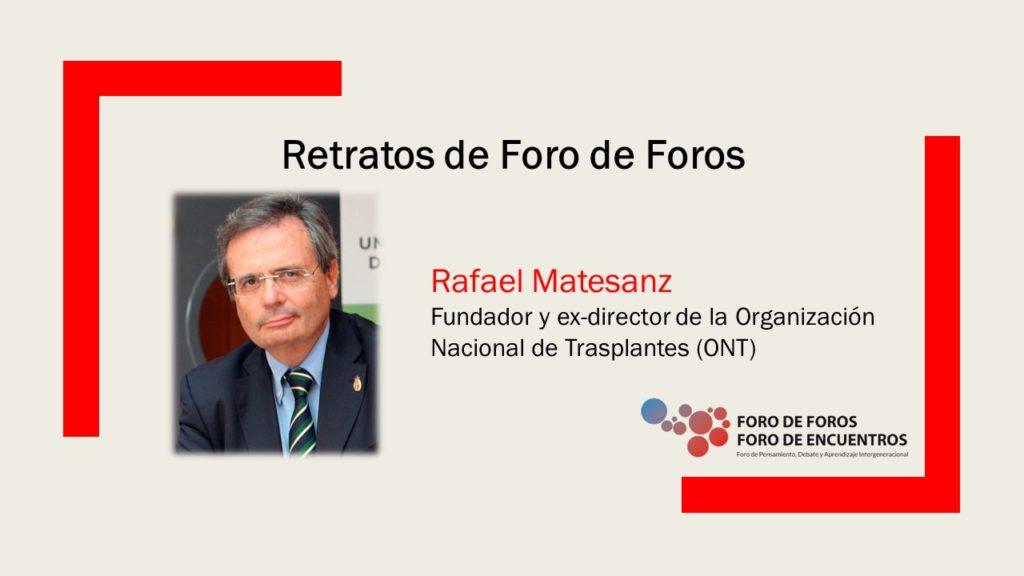 Rafael Matesanz: fundador y expresidented e la organización nacional de transplantes (ONT)